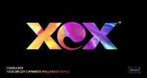 NEED UR LOVE (JAPANESE WALLPAPER REMIX)
