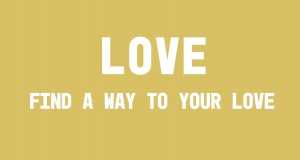 Way To Your Love