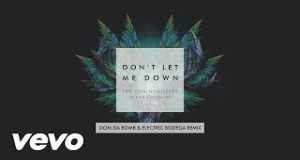 Don't Let Me Down (Dom Da Bomb & Electric Bodega Mixshow Remix)