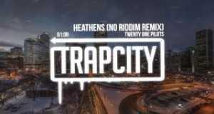 Heathens (No Riddim Remix)