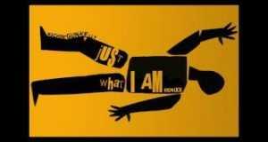 Just What I Am (Remixx)