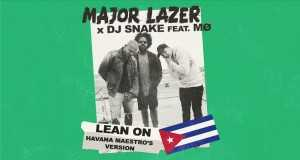 Lean On (Havana Maestro's Version)