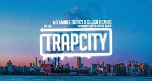 No Smoke (Benzi & Blush Remix)