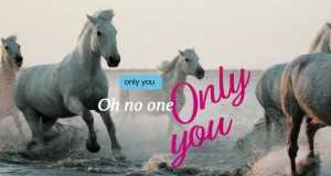 Only You Music Video