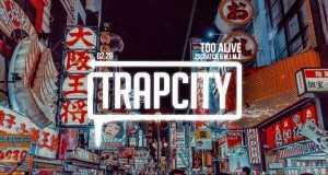 Too Alive