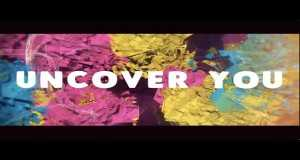 Uncover You