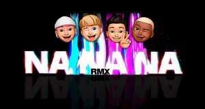 Na Na Na  Remix