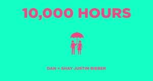 10,000 Hours Music Video