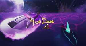4Or Daze