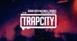 Audio (Ben Maxwell Remix)