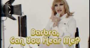 Barbra, Can You Hear Me