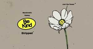 Be Kind (Stripped)