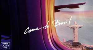 Come To Brazil - Why Don't We - brazilian samba music free download