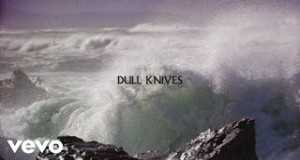 Dull Knives