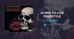 Dying To Live Freestyle