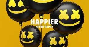 Happier (Hikeii Remix)