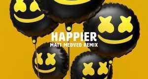 Happier (Matt Medved Remix)