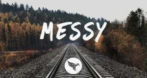 Messy (Sabai Remix)