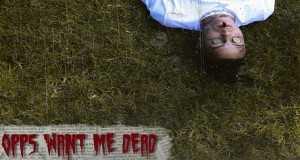 Opps Want Me Dead
