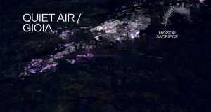Quiet Air / Gioia