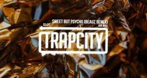 Sweet But Psycho (Beauz Remix)