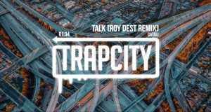 Talk (Roy Dest Remix)