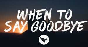 When To Say Goodbye