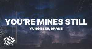 You're Mines Still