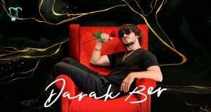 Darak Ber Music Video