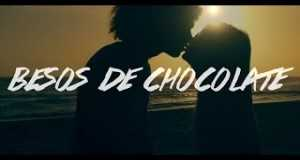 Besos De Chocolate (Remix)