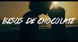 Besos De Chocolate (Remix)