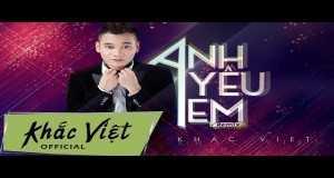 Anh Yêu Em (Remix)