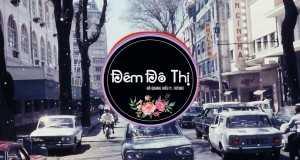 Đêm Đô Thị ( Dj Future Remix)
