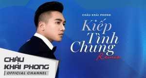 Kiếp Tình Chung (Remix)
