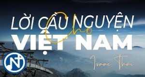 Lời Cầu Nguyện Cho Việt Nam