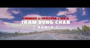 Tram Dung Chan (Remix)