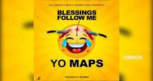 BLESSINGS FOLLOW ME
