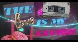 Love Is A Savior