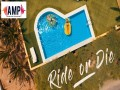 Ride Or Die - Top 100 Songs