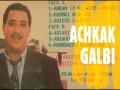 ACHKEK GALBI ANA ALACH