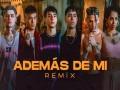 Ademas De Mi Remix - Top 100 Songs