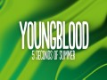 Youngblood 5Sos