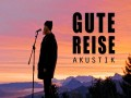 Gute Reise (Acoustic)