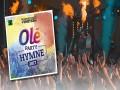 Olé Party Hymne