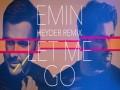 Let Me Go (Dj Heyder Remix)