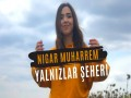 Yalnizlar Şeheri - Top 100 Songs