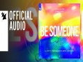 Be Someone (Lost Frequencies Remix)