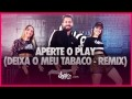 Aperte O Play (Remix)