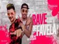 Rave De Favela