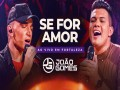 Se For Amor - Top 100 Songs